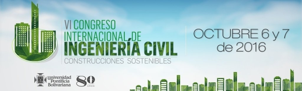 VI Congreso Internacional de Ingeniería Civil